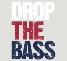 DROP THE BASS (USA) by DropBass