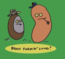Bean Farmin' Long? (t-shirt, hoodie) by Ollie Brock