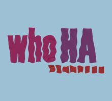 Who HA ... by TeaseTees