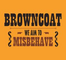 Browncoat - We Aim To Misbehave by QueenHare