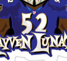 Rayven Lunatic, the one and only Ray Lewis!! Sticker