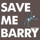 Save Me Barry by Dillon Finley
