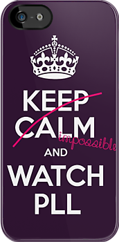 Keep calm and..pretty little liars! (white) by Inzaie