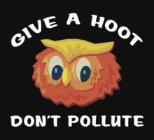 "Earth Day ""Give A Hoot Don't Pollute"" Dark T-Shirt"
