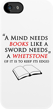 A Mind Needs Books Like A Sword Needs A Whetstone by ScottW93