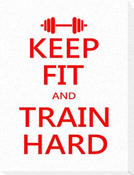 KEEP FIT and TRAIN HARD (RED) by Benjamin Whealing