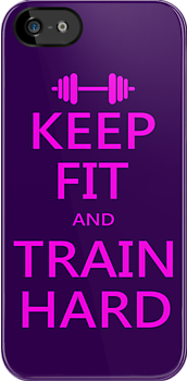 KEEP FIT and TRAIN HARD (pink) by Benjamin Whealing
