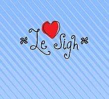 Le Sigh by Jeffery Borchert