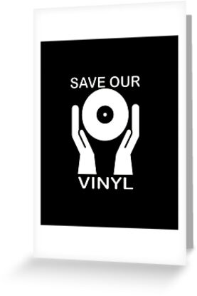 Save Our Vinyl by Earth-Gnome