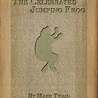 Jumping Frog by Mark Twain by dshirley56