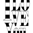 I love you - stripes- white by beverlylefevre