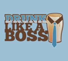 DRUNK like a Boss with a work tie by jazzydevil