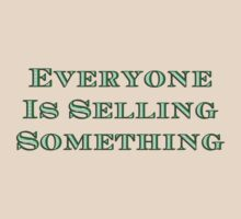 Everyone's selling something by Tim Topping
