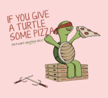 If You Give A Turtle Some Pizza Kids Clothes