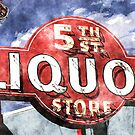 5th Street Liquor  by Anthony Ross