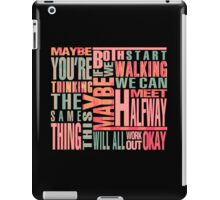 Maybe You're Thinking The Same Thing iPad Case/Skin