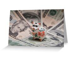 Small pig, big dollar. Greeting Card