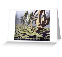 cycling illustration HELL OF THE NORTH retro Paris Roubaix  Greeting Card