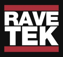 Rave Tek by ZedEx
