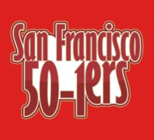 San Francisco 50-1ers by SwordStruck