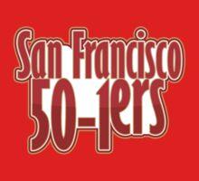 San Francisco 50-1ers by SwordStruck