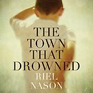 Book Cover - The Town That Drowned by Citizen