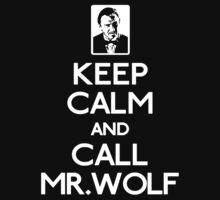 Keep calm and call Mr. Wolf (white) by karlangas