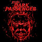 The Dark Passenger by Punksthetic