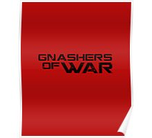 Gnashers of War (Gears of War) Poster