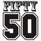 Fifty 50 by JP Grafx