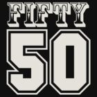 50 Fifty by JP Grafx