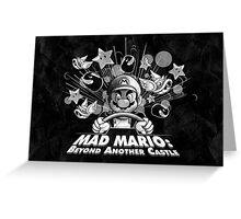 Mad Mario: Beyond Another Castle Greeting Card