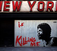 New York Is Killing Me by Ronan Hickey