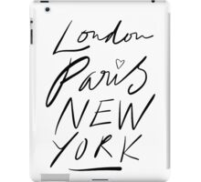 London. Paris. New York. iPad Case/Skin