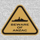 Beware - ANZAC by Diabolical