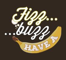 Fizz, Buzz, Have a Banana! by Agerasas