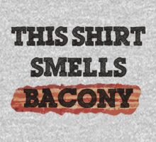 This Shirt Smells Bacony by Agerasas