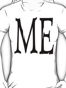 """Women's """"ME"""" T-Shirt"""
