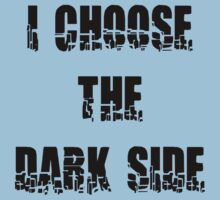 "Funny ""I Choose The Dark Side"" Kids Clothes"