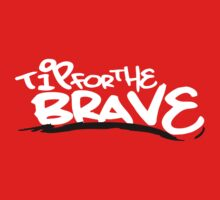 Tip For The Brave Logo Red by Tipforthebrave