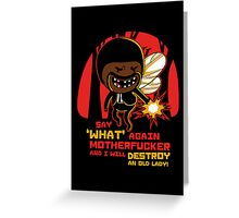 Adventure Fiction - Say What Again Greeting Card
