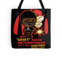 Adventure Fiction - Say What Again Tote Bag