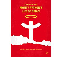 No182 My Monty Python Life of brian minimal movie poster Photographic Print