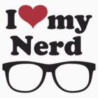 I love my nerd by eZonkey