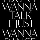 Girls Aloud - I Don't Wanna Talk I Just Wanna Dance - White lyrics by Hrern1313