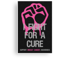 Breast Cancer Awareness Fight For Cure Canvas Print