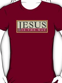 """Christian """"Jesus Is The Way"""" T-Shirt"""