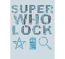 SUPERWHOLOCK [BLUE] Photographic Print