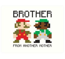 Brother From Another Mother Art Print