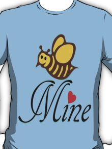 °•Ƹ̵̡Ӝ̵̨̄Ʒ♥Bee Mine-Cute HoneyBee Clothing & Stickers♥Ƹ̵̡Ӝ̵̨̄Ʒ•° T-Shirt